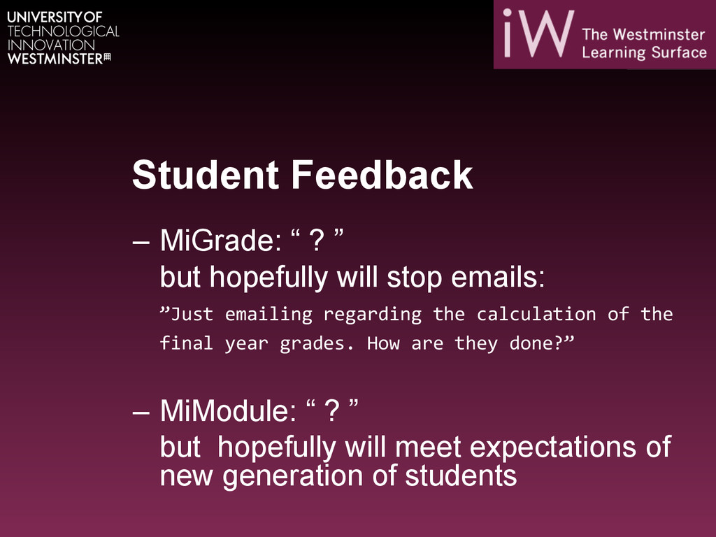 "Student Feedback – MiGrade: "" ? "" but hopefull..."