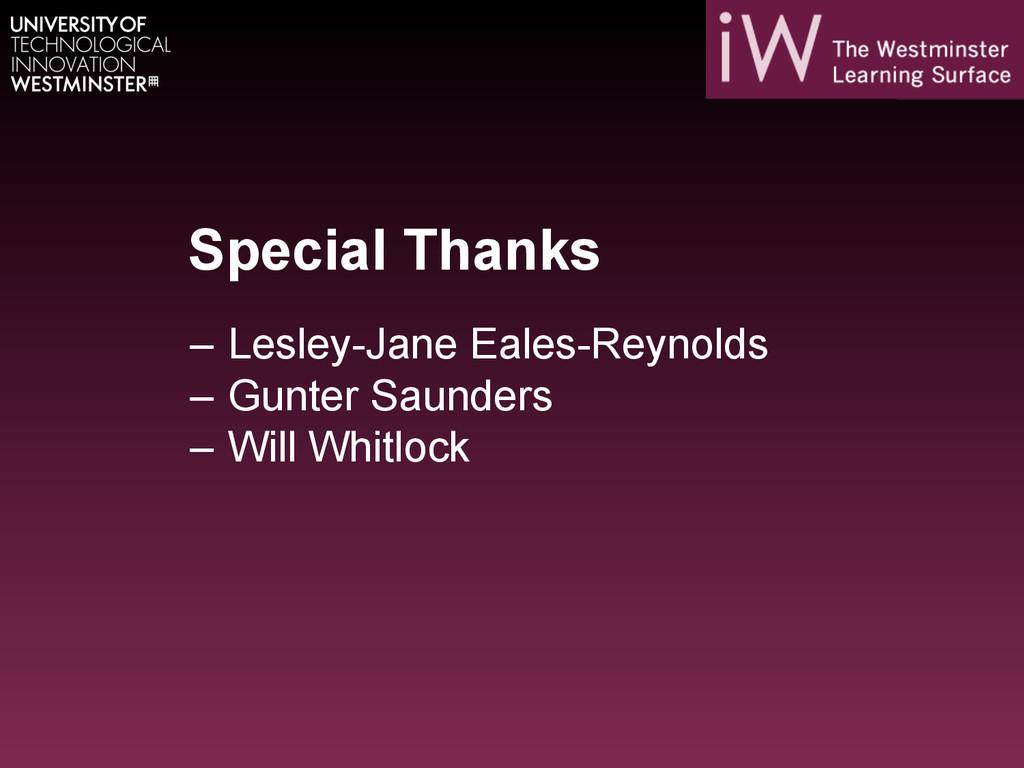 Special Thanks – Lesley-Jane Eales-Reynolds –...