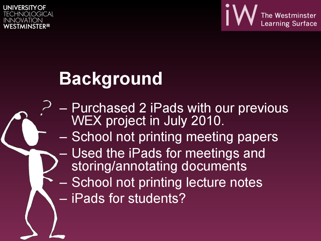 Background – Purchased 2 iPads with our previo...