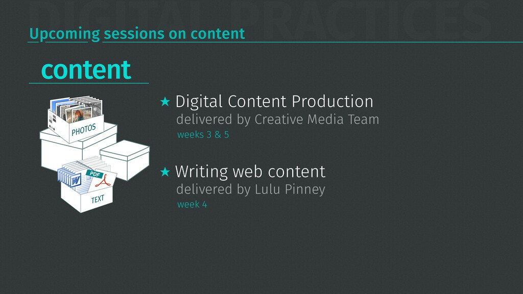 DIGITAL PRACTICES Upcoming sessions on content ...