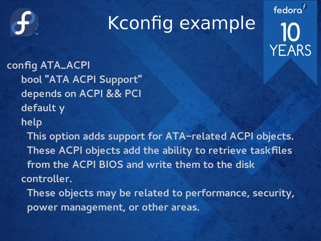 "Kconfig example config ATA_ACPI bool ""ATA ACPI ..."