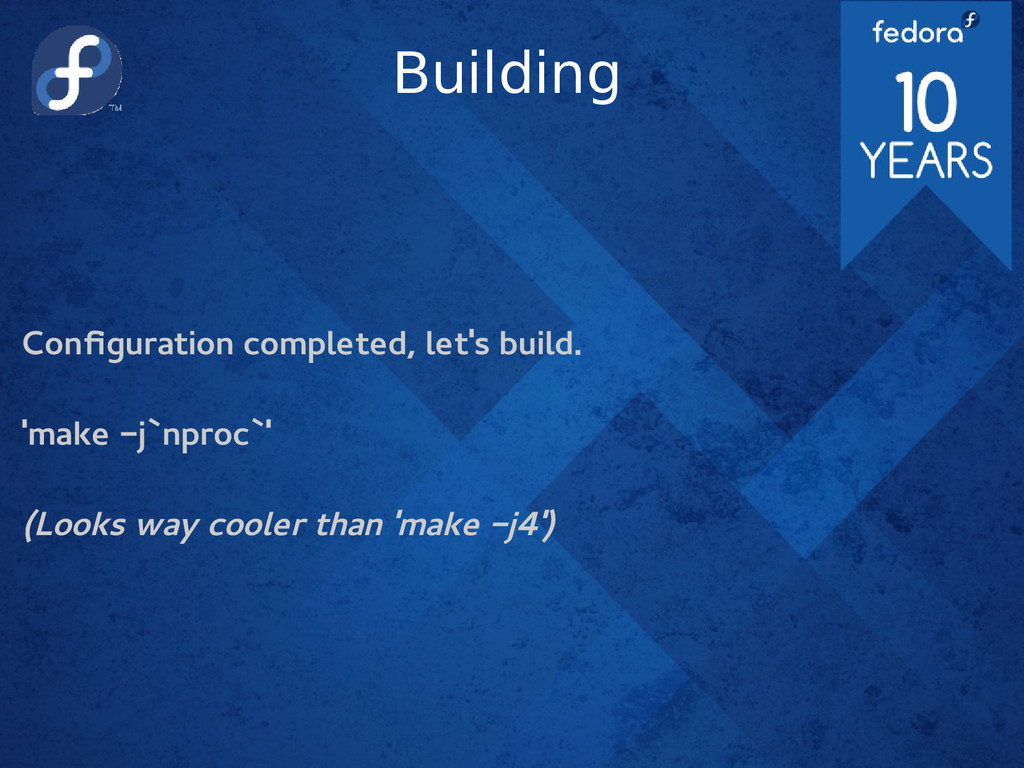 Building Configuration completed, let's build. ...