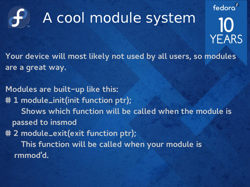 A cool module system Your device will most like...