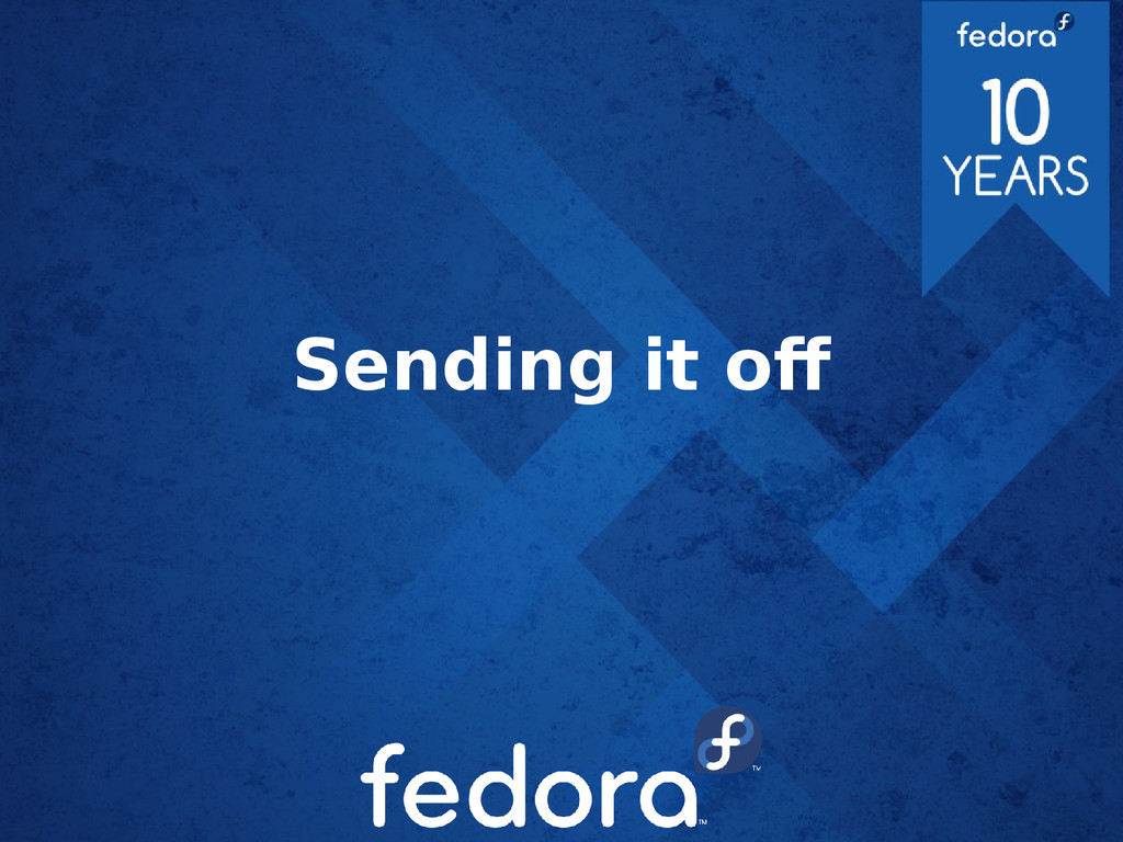 Sending it of