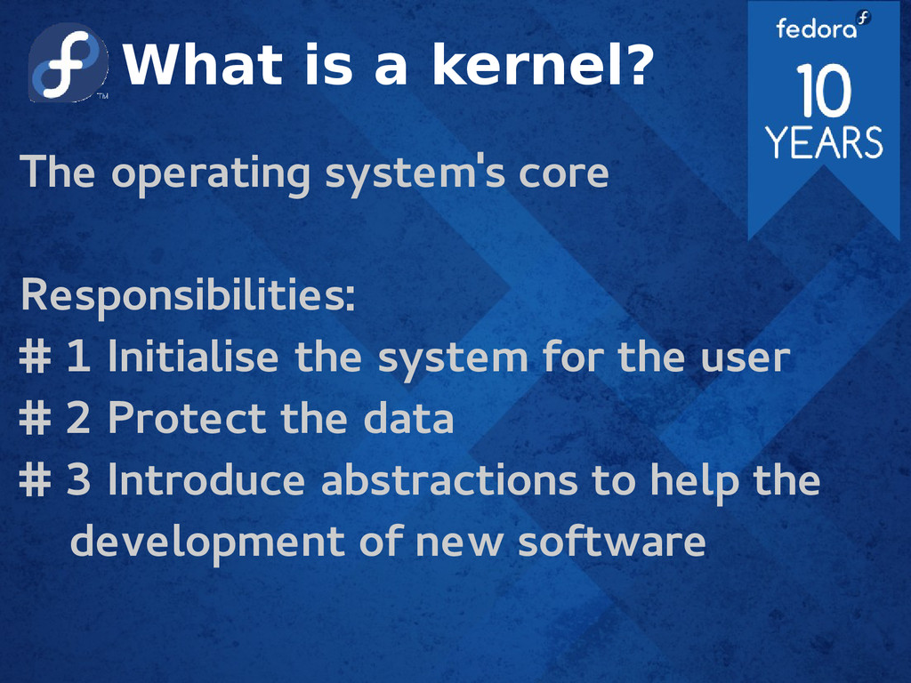 What is a kernel? The operating system's core R...