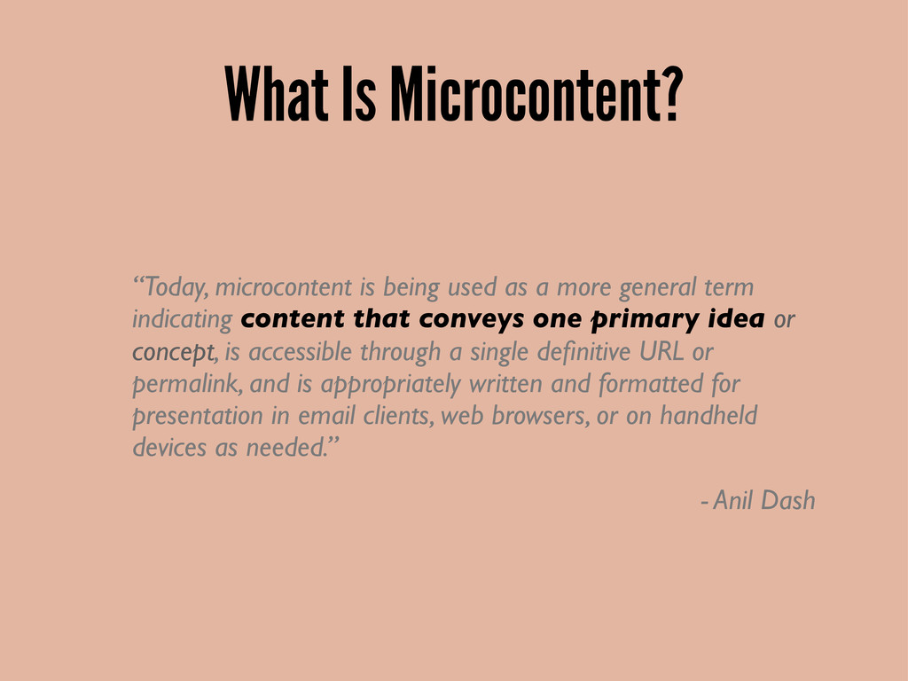 "What Is Microcontent? ""Today, microcontent is b..."