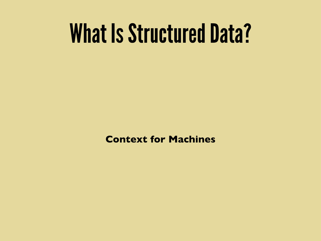 What Is Structured Data? Context for Machines