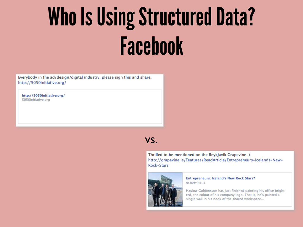 Who Is Using Structured Data? Facebook vs.