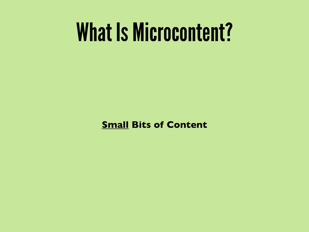 What Is Microcontent? Small Bits of Content