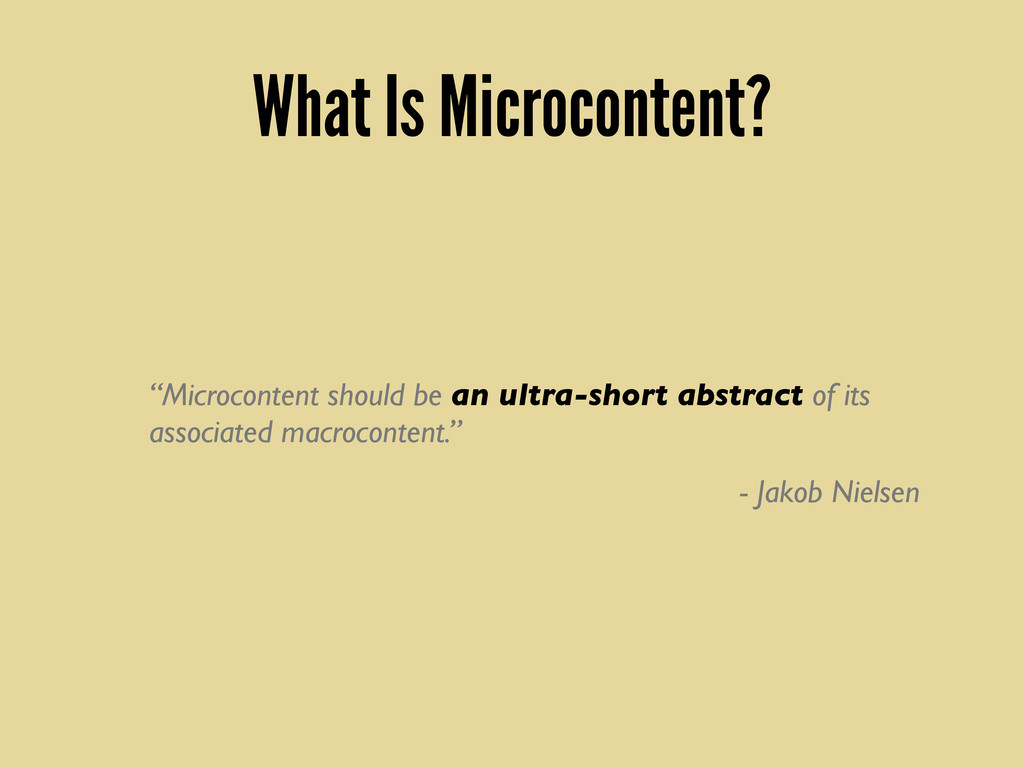 "What Is Microcontent? ""Microcontent should be a..."