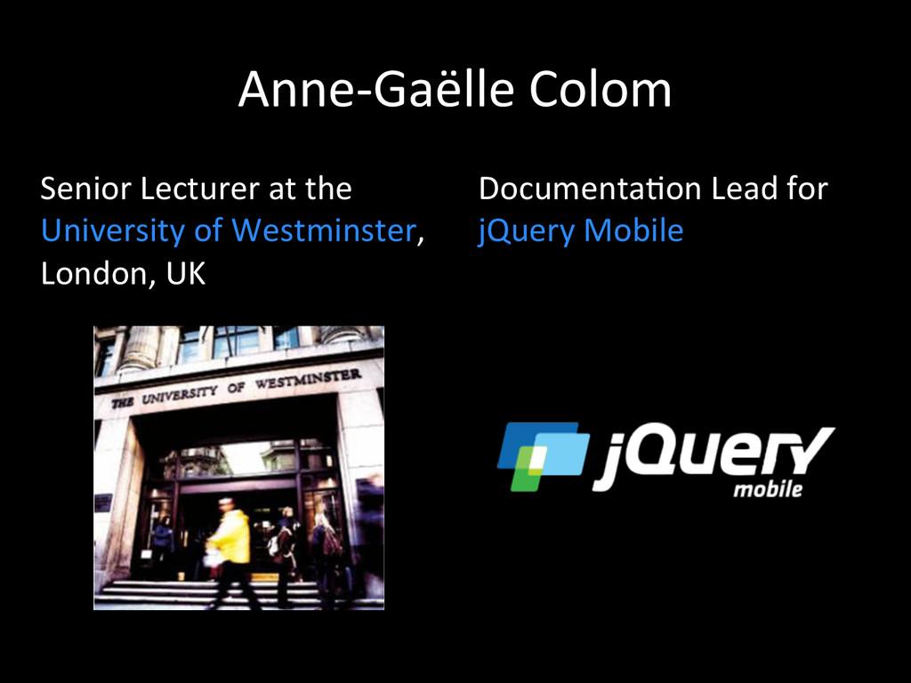 Anne-‐Gaëlle Colom  Senior Lecturer...