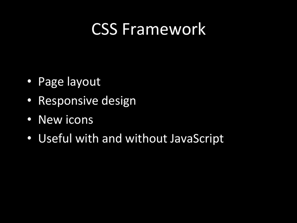 CSS Framework  • Page layout  • R...