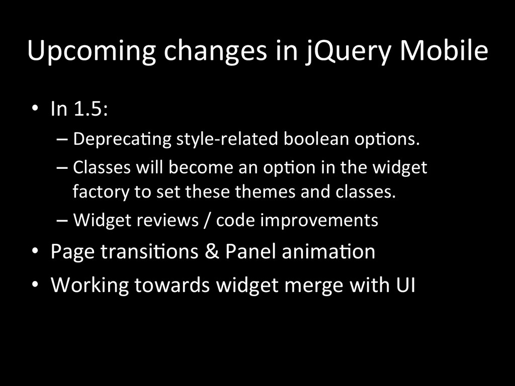 Upcoming changes in jQuery Mobile...