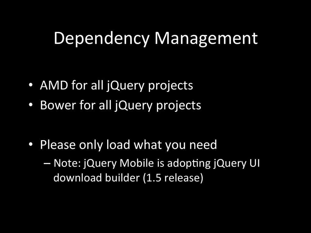 Dependency Management  • AMD for a...