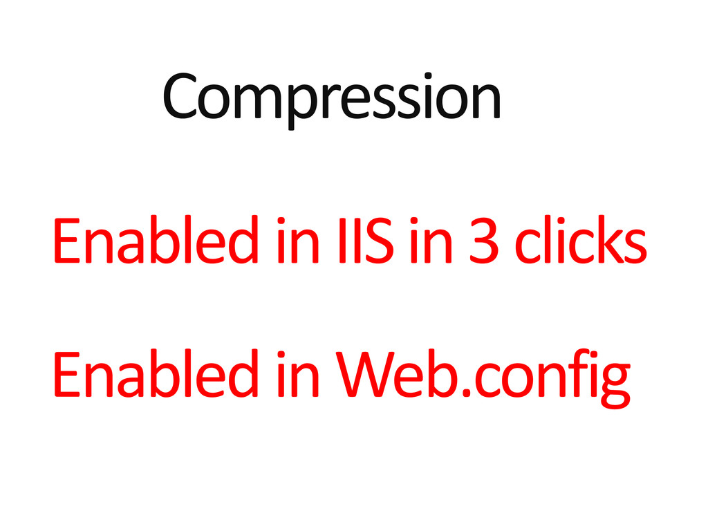 Compression Enabled in IIS in 3 clicks Enabled ...