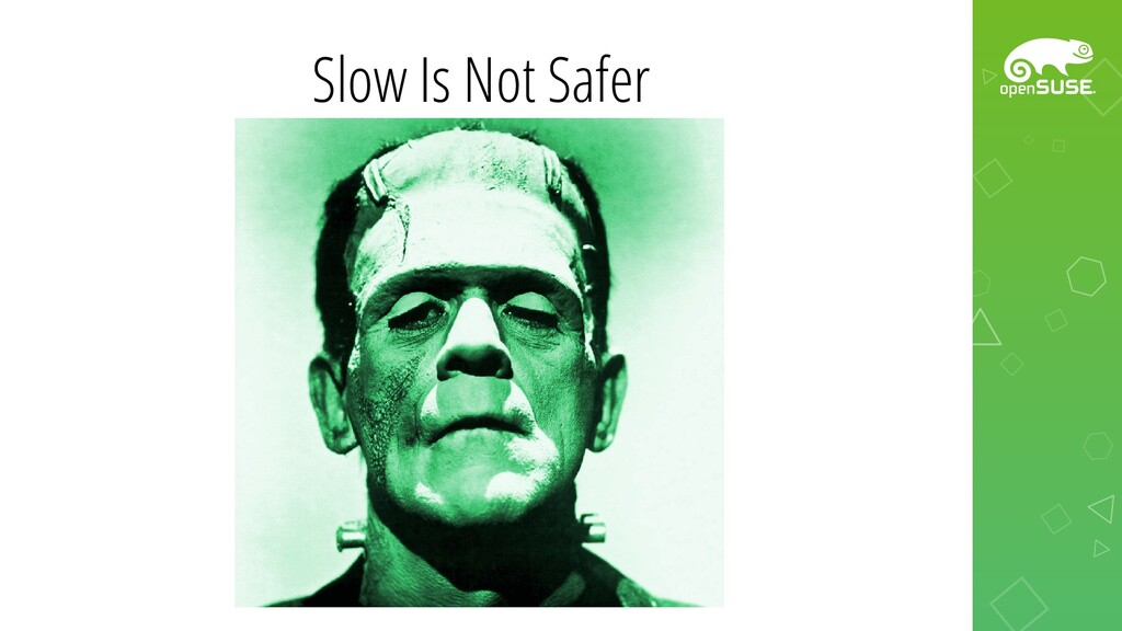 Slow Is Not Safer