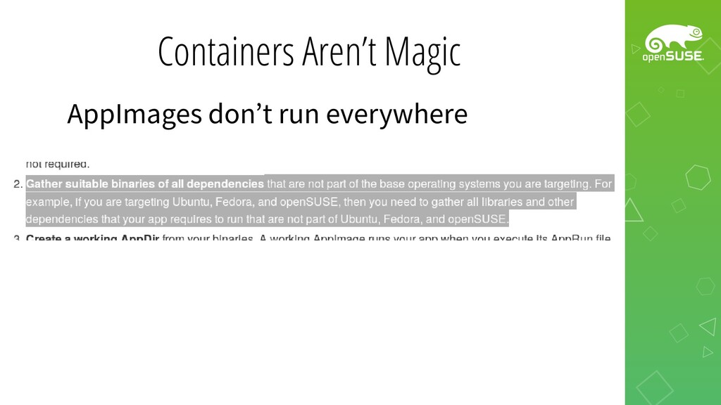 Containers Aren't Magic AppImages don't run eve...
