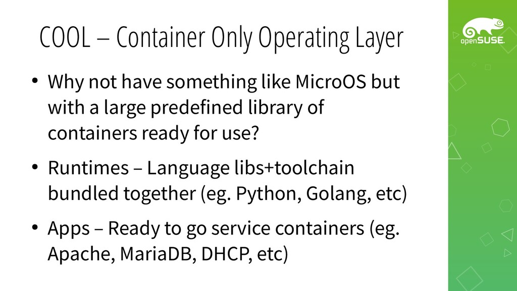 COOL – Container Only Operating Layer ● Why not...