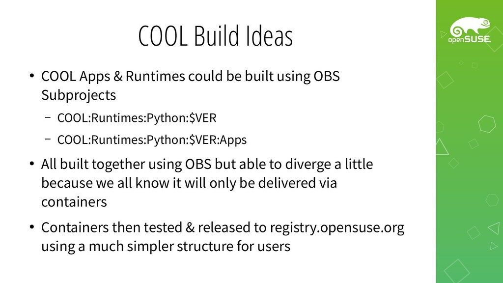 COOL Build Ideas ● COOL Apps & Runtimes could b...