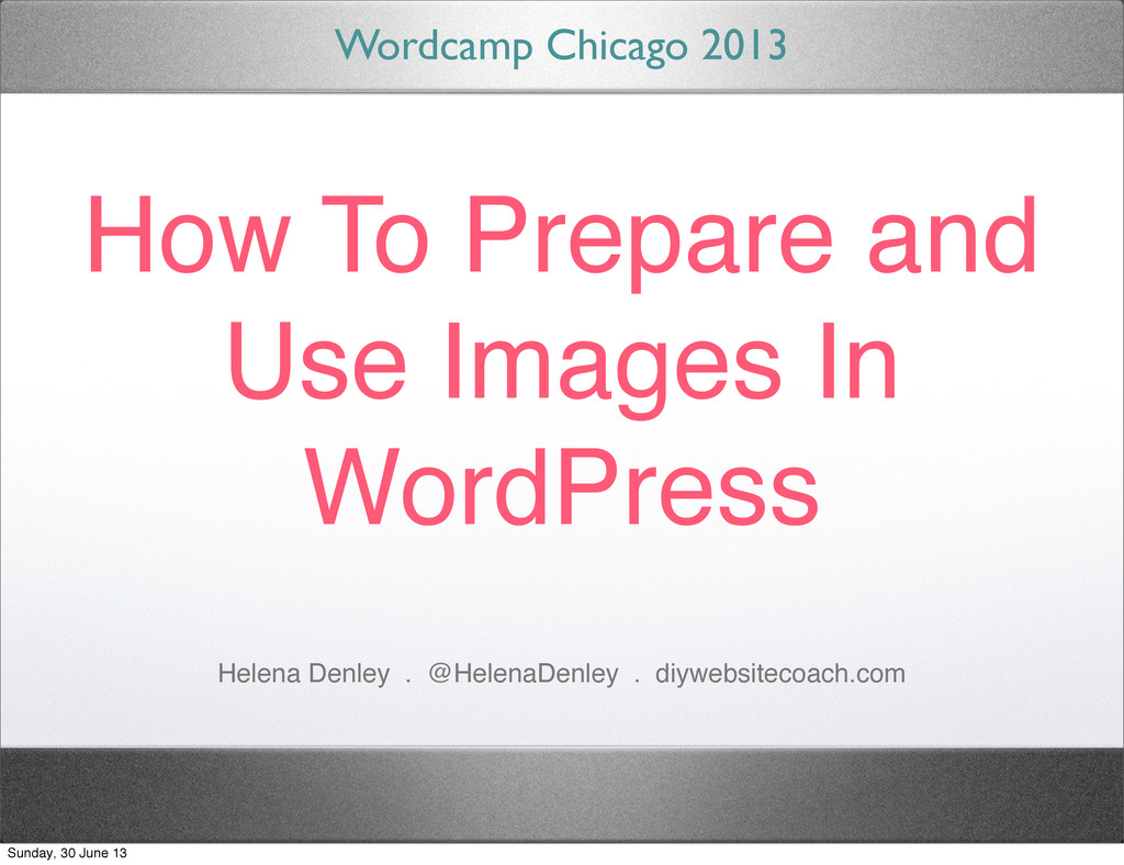 How To Prepare and Use Images In WordPress Word...