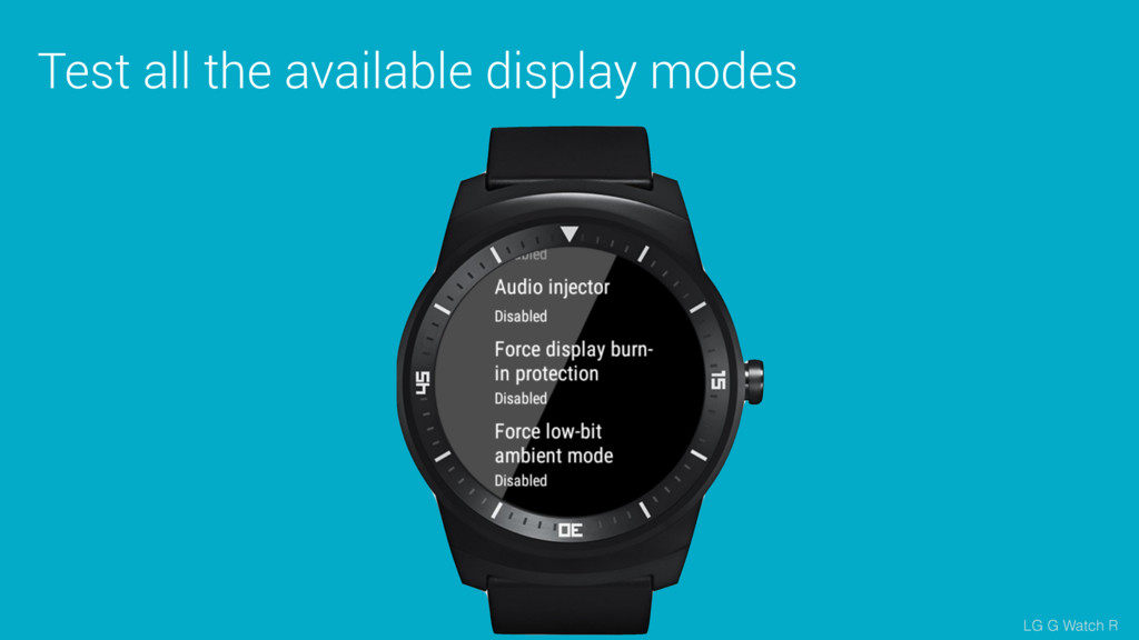 Test all the available display modes LG G Watch...