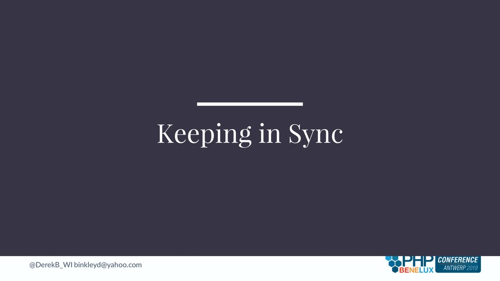 @DerekB_WI binkleyd@yahoo.com Keeping in Sync