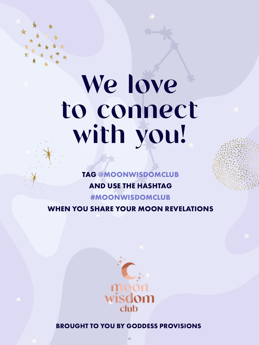 33 We love to connect with you! TAG @MOONWISDOM...