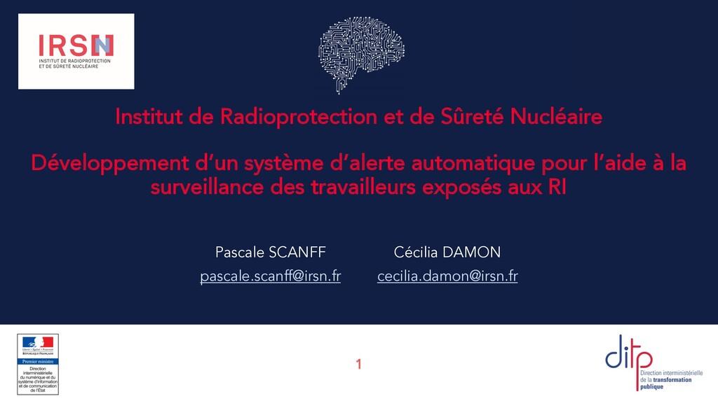 1 Institut de Radioprotection et de Sûreté Nucl...