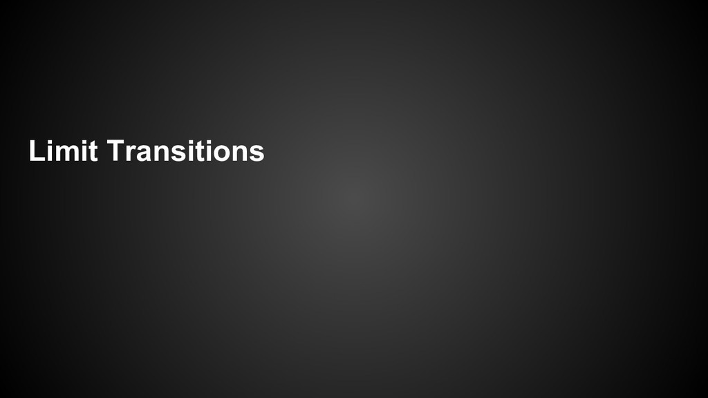Limit Transitions