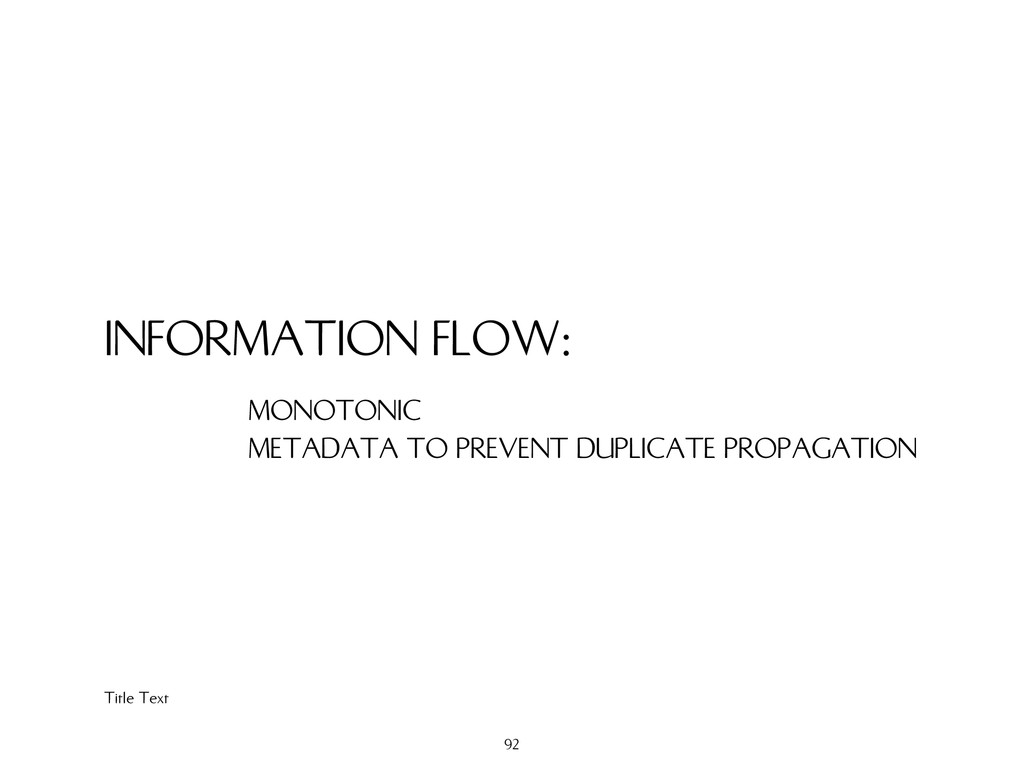 INFORMATION FLOW: MONOTONIC METADATA TO PREVENT...