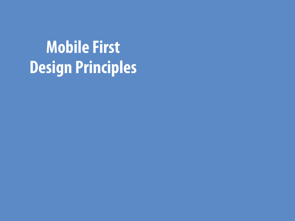 Mobile First Design Principles