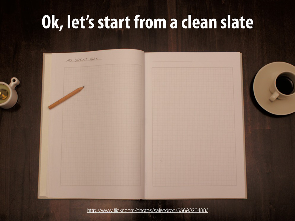 Ok, let's start from a clean slate http://www.fl...