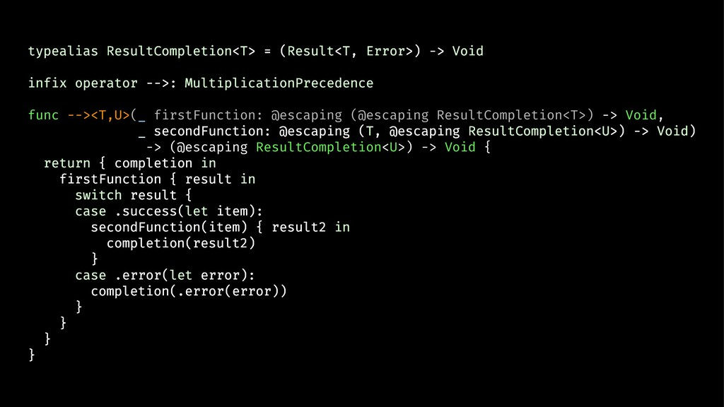 typealias ResultCompletion<T> = (Result<T, Erro...