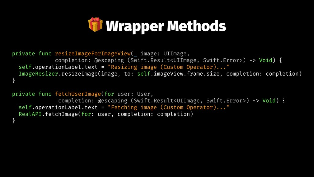 ! Wrapper Methods private func resizeImageForIm...