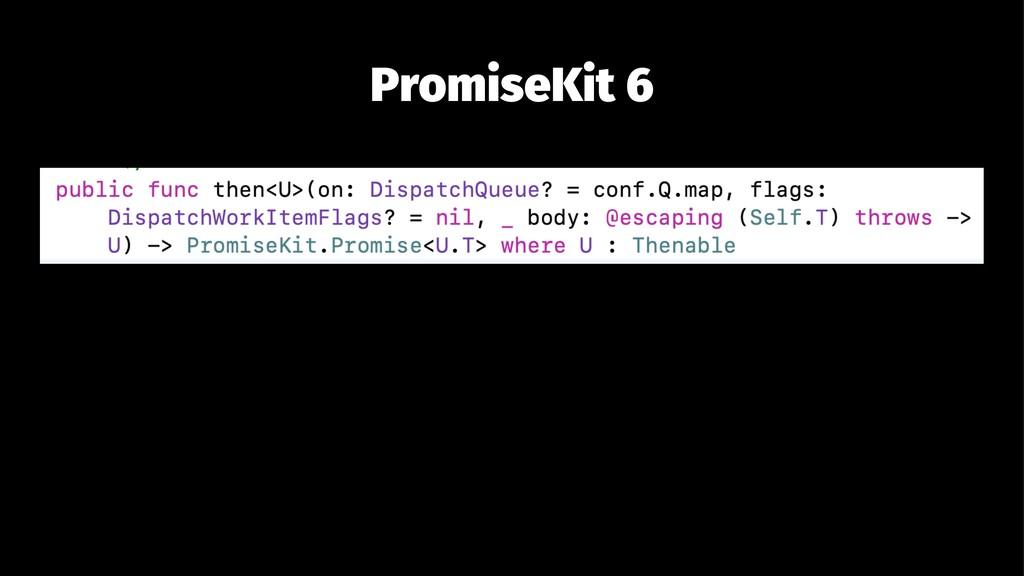 PromiseKit 6
