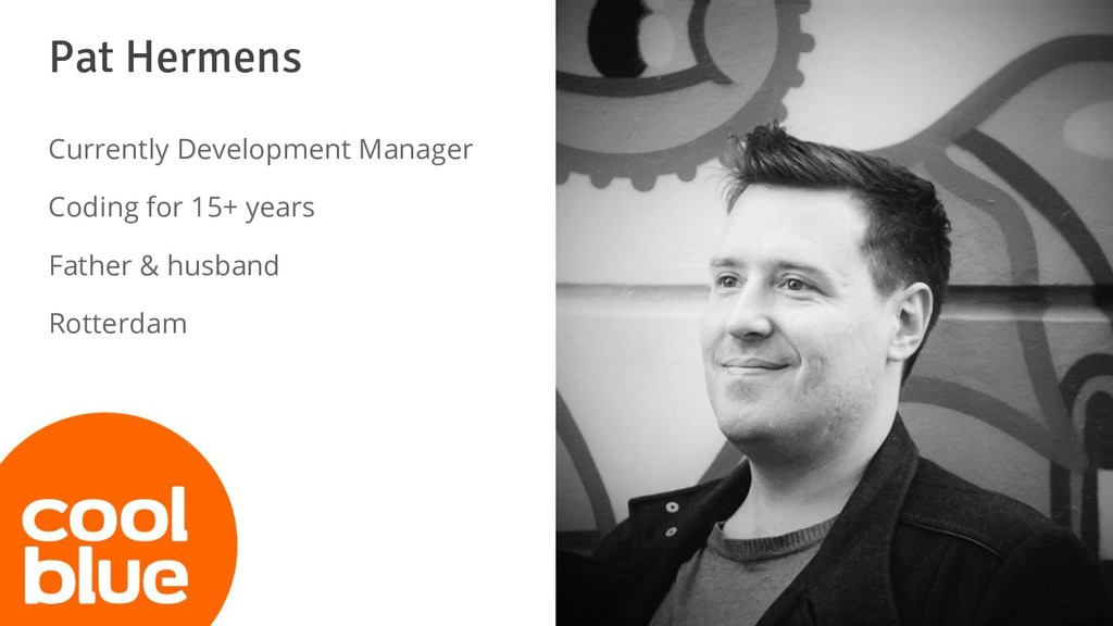 Pat Hermens Currently Development Manager Codin...