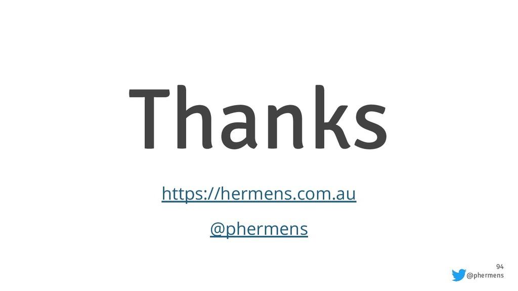 94 @phermens Thanks https://hermens.com.au @phe...