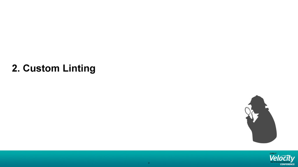 2. Custom Linting 21