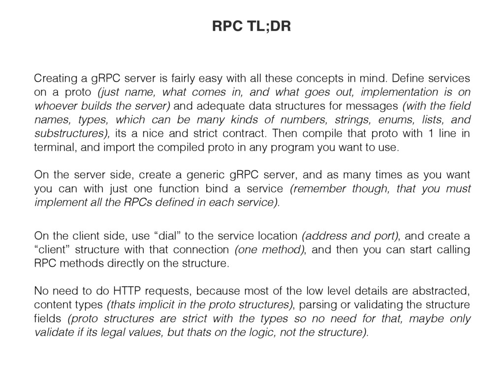 Creating a gRPC server is fairly easy with all ...
