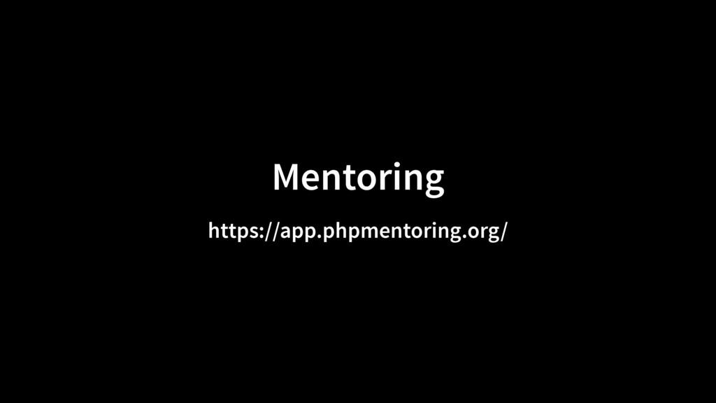 Mentoring https://app.phpmentoring.org/