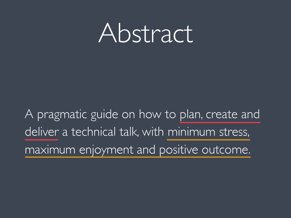 Abstract A pragmatic guide on how to plan, crea...
