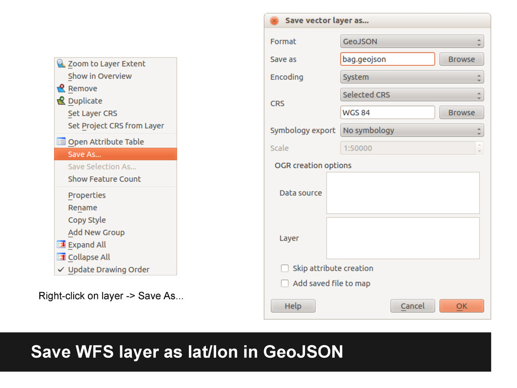 Save WFS layer as lat/lon in GeoJSON Right-clic...