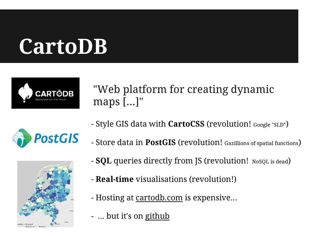 "CartoDB ""Web platform for creating dynamic maps..."