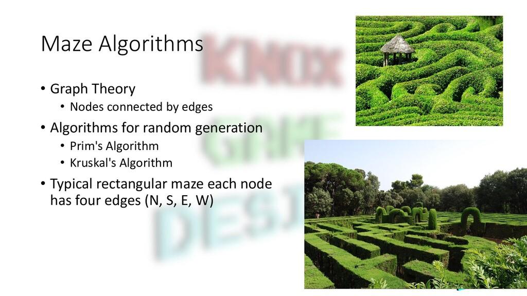 Maze Algorithms • Graph Theory • Nodes connecte...