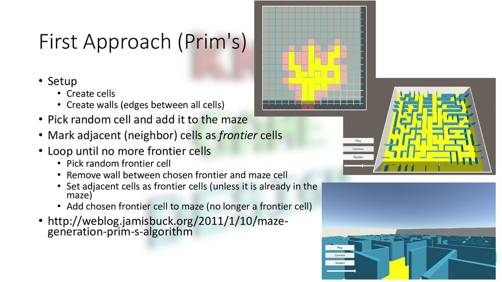 First Approach (Prim's) • Setup • Create cells ...