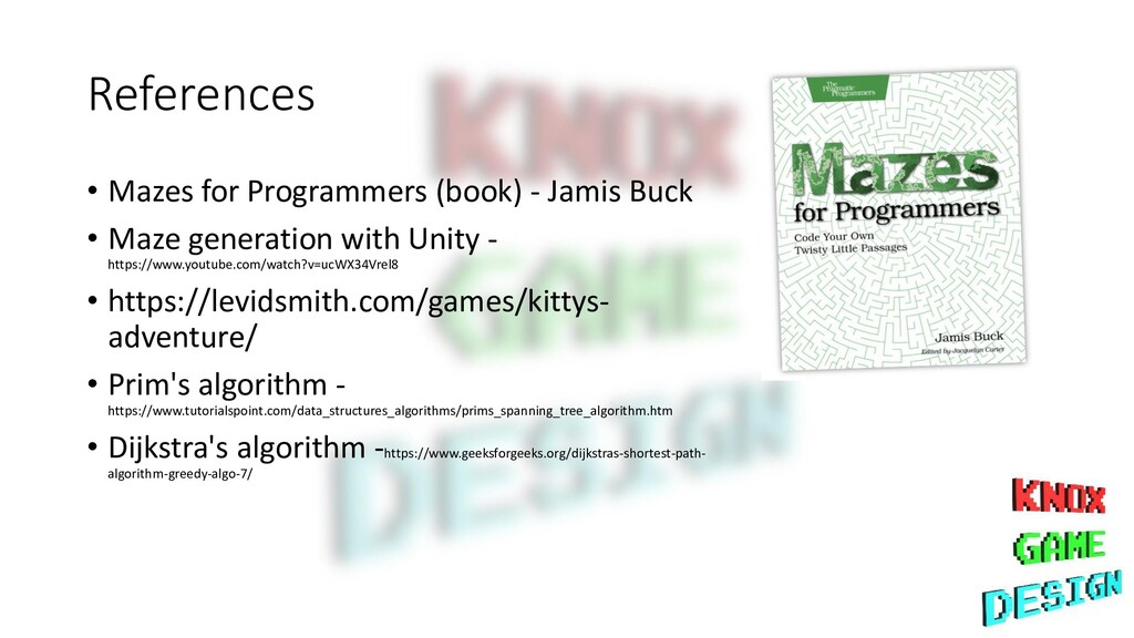 References • Mazes for Programmers (book) - Jam...