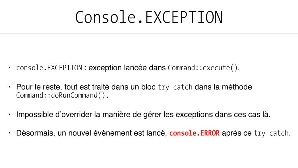 Console.EXCEPTION • console.EXCEPTION : excepti...