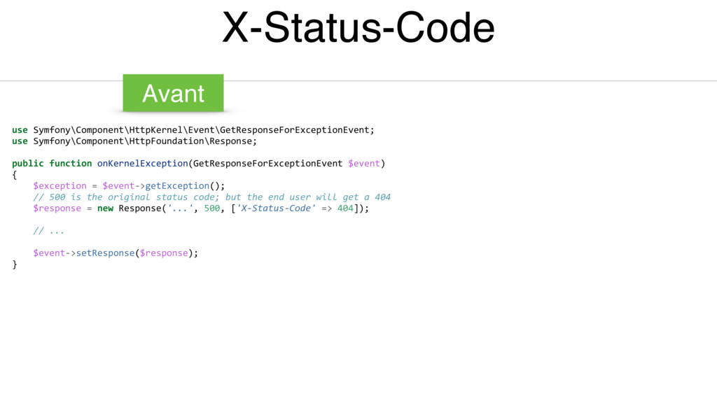 X-Status-Code use Symfony\Component\HttpKernel\...