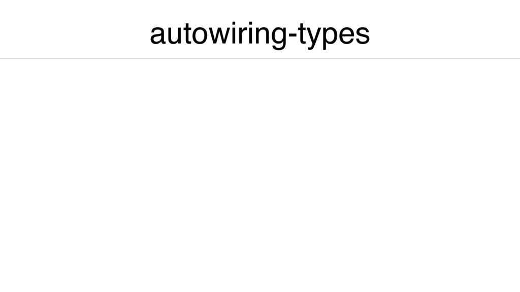 autowiring-types