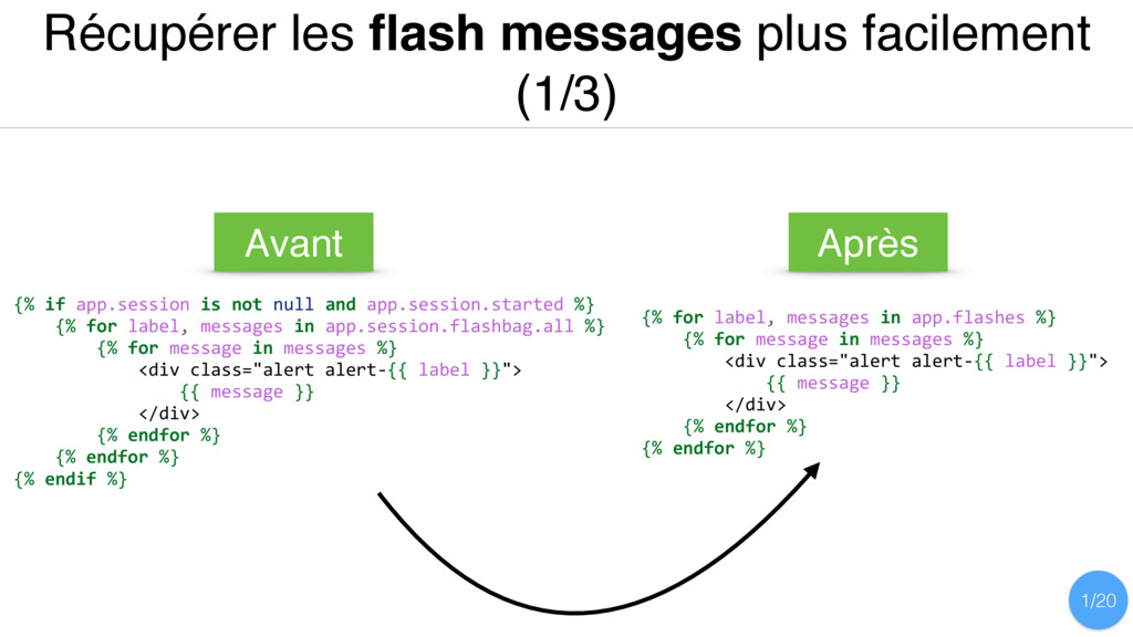 Récupérer les flash messages plus facilement (1/...